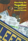 Marching on together (Leeds United in Europe 2000-2001) - Richard Sutcliffe