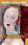 El eterno femenino : farsa (Spanish Edition) by Castellanos Rosario (1974) Paperback - Castellanos Rosario
