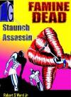 Famine Dead 0 Staunch Assassin (Ninja Undead) - Scott Ward, C Lighthall, Robert Ward Jr