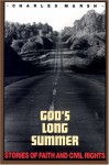 God's Long Summer - Charles Marsh