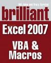 Brilliant Microsoft Excel 2007 Vba And Macros (Brilliant Excel Solutions) - Bill Jelen