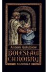 Rozdroża 1 (Bolesław Chrobry, Book 5) - Antoni Gołubiew