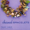 Charmed Bracelets - Tracey Zabar, Lisa Birnbach, Jennifer Cegielski, Ellen Silverman