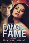 Fangs and Fame - Heather Jensen