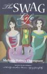 The SWAG Life - Melinda Rainey Thompson