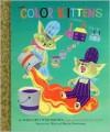 The Color Kittens - Random House, Alice Provensen, Martin Provensen