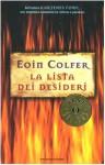 La lista dei desideri - Eoin Colfer, Angela Ragusa