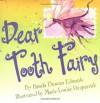 Dear Tooth Fairy - Pamela Duncan Edwards, Marie-Louise Fitzpatrick