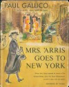 Mrs. 'Arris Goes to New York - Paul Gallico
