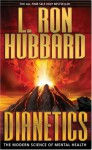 Dianetics: The Modern Science of Mental Health - L. Ron Hubbard