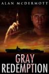 Gray Redemption - Alan McDermott