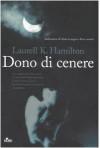 Dono di cenere - Laurell K. Hamilton, Alessandro Zabini