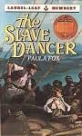 The Slave Dancer - Paula Fox