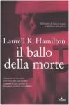 Il ballo della morte - Laurell K. Hamilton
