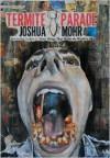 Termite Parade - Joshua Mohr