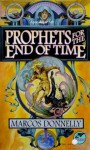 Prophets for the End of Time - Marcos Donnelly