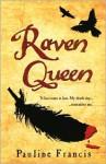 Raven Queen - Pauline Francis