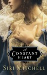 A Constant Heart - Siri Mitchell