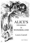 Alice in Wonderland - Lewis Carroll, John Tenniel