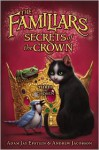 Secrets of the Crown - Adam Jay Epstein, Andrew Jacobson