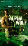 Alpha Wolf. Linda O. Johnston - Linda O. Johnston