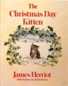 The Christmas Day Kitten - James Herriot, Ruth Brown
