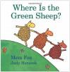 Where Is the Green Sheep? (Horn Book Fanfare List (Awards)) - Mem Fox, Judy Horacek