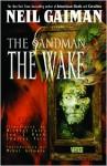 The Sandman Vol. 10: The Wake - Charles Vess, Michael Zulli, Jon J. Muth, Neil Gaiman
