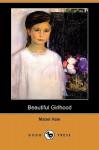 Beautiful Girlhood (Dodo Press) - Mabel Hale