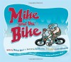 Mike and the Bike [With CD] - Michael Ward, Lance Armstrong