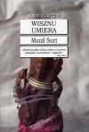 Wisznu umiera - Manil Suri