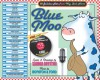 Blue Moo: 17 Jukebox Hits From Way Back Never - Sandra Boynton, Michael Ford
