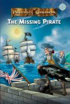 Pirates of the Caribbean: The Missing Pirate - Jacqueline Ching, Walt Disney Company, Ted Elliott