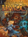 Wreaking Havoc: How to Create Fantasy Warriors and Wicked Weapons - Chuck Lukacs