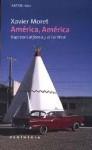 America, America - Xavier Moret