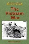 The Vietnam War (Examining Issues Through Political Cartoons) - Louise I. Gerdes