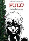 Fulú #1: La mala suerte - Carlos Trillo, Eduardo Risso