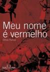 Meu nome é vermelho (Portuguese Edition) - Orhan Pamuk, Eduardo Brandão