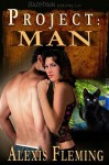 Project: Man - Alexis Fleming