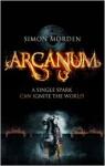 Arcanum - Simon Morden