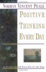 Positive Thinking Every Day: An Inspiration for Each Day of the Year - Norman Vincent Peale