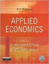 Applied Economics: An Introductory Course - Alan Griffiths