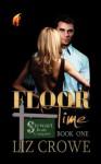 Floor Time (Stewart Realty Book 1) - Liz Crowe