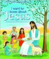 I Want to Know about Jesus - Christina Goodings, Jan Lewis