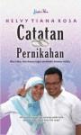 Catatan Pernikahan - Helvy Tiana Rosa, Abdurahman Faiz, Tomi Satryatomo
