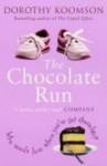 The Chocolate Run - Dorothy Koomson