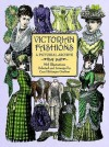 Victorian Fashions: A Pictorial Archive, 965 Illustrations - Carol Belanger Grafton