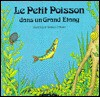 Le Petit Poisson (Child's Play Library) - Teresa O'Brien