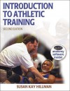 Introduction to Athletic Training - 2nd Edition (Athletic Training Education Series) - Susan Kay Hillman, David H. Perrin