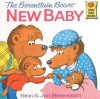 Berestain Bears and the New Baby (School & Library Binding) - Stan Berenstain, Jan Berenstain